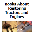 Restoring Tractors and Engines